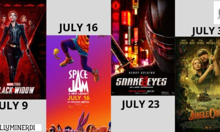July 2021: Exciting New Movies You Don't Want To Miss